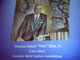 Tom Slick, Adventurer, Oil Businessman, Founder of Mind Science Foundation.